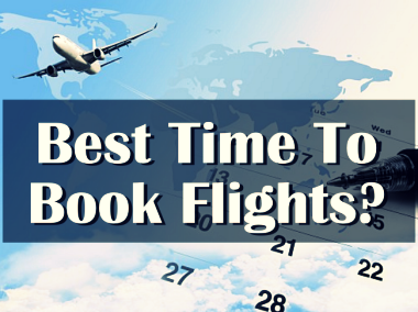 When you should book your flights to get the cheapest rates for Best booking site for flights