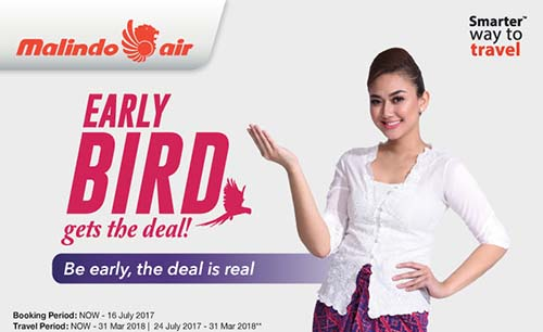 【MALINDO AIR】THE DEAL IS REAL! BE AN EARLY BIRD & GRAB FARES FROM RM69