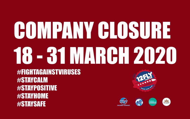 【MALAYSIA MOVEMENT CONTROL ORDER】COMPANY CLOSURE FROM 18 - 31 MARCH 2020