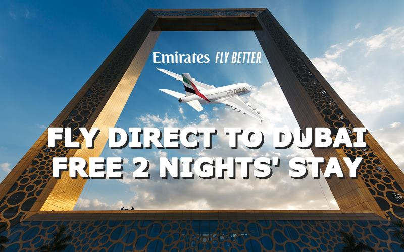 ✈ FLY DIRECT TO DUBAI FREE 2 NIGHTS STAY  BY【EMIRATES】@ RM 2469 ALL IN