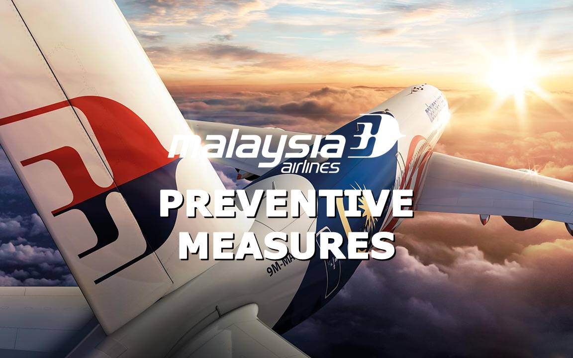 ✈【MALAYSIA AIRLINES】PREVENTIVE MEASURES
