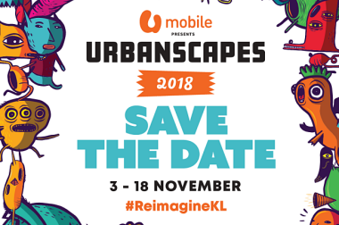 URBANSCAPES RETURNS TO #REIMAGINEKL WITH A CITY-WIDE CREATIVE ARTS FESTIVAL OVER THREE WEEKENDS IN KUALA LUMPUR